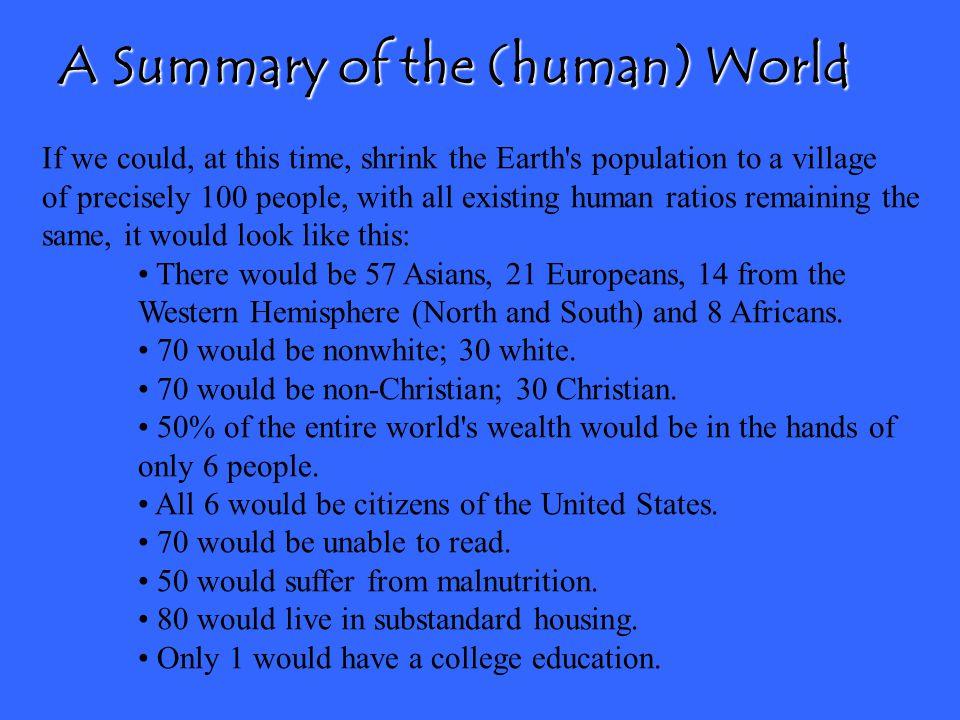 A Summary of the (human) World