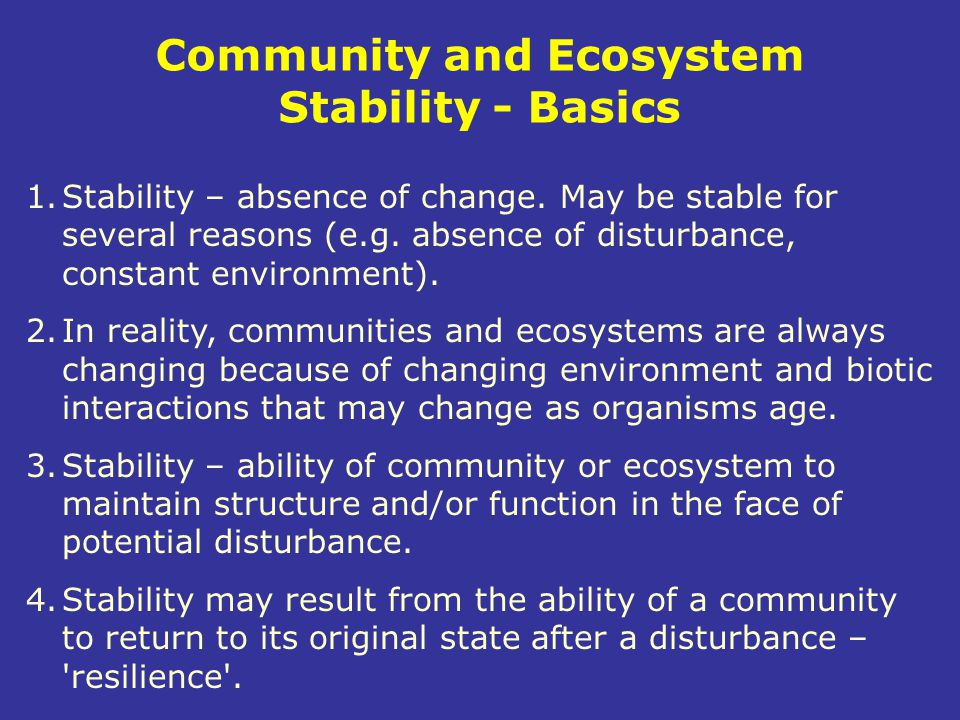 Community and Ecosystem Stability - Basics