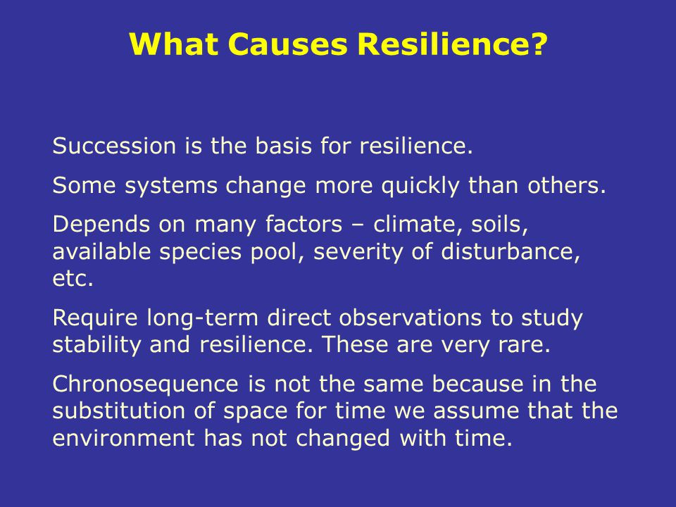 What Causes Resilience