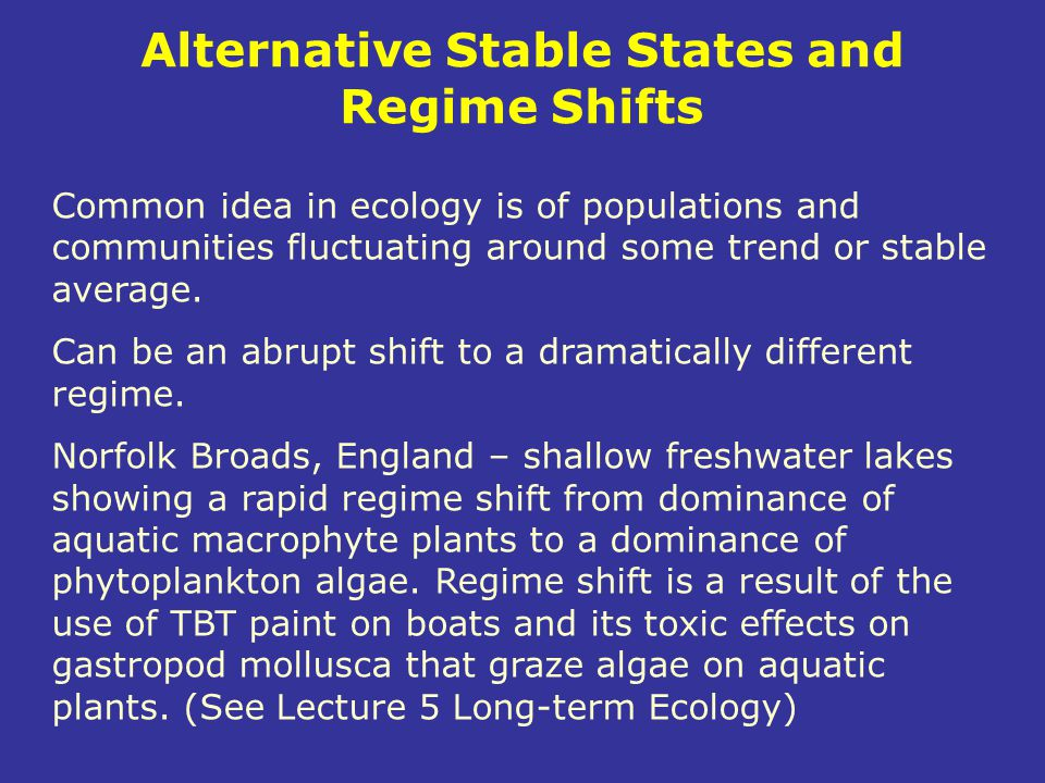 Alternative Stable States and Regime Shifts