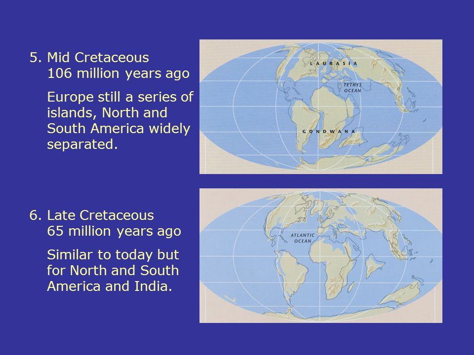 5. Mid Cretaceous 106 million years ago