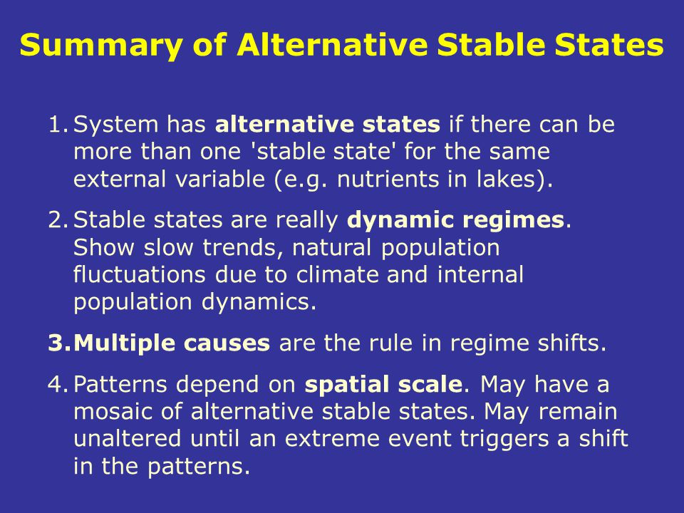 Summary of Alternative Stable States