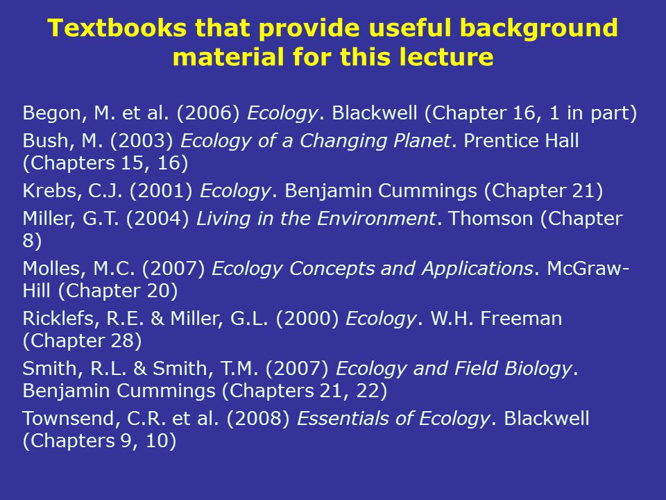 Textbooks that provide useful background material for this lecture