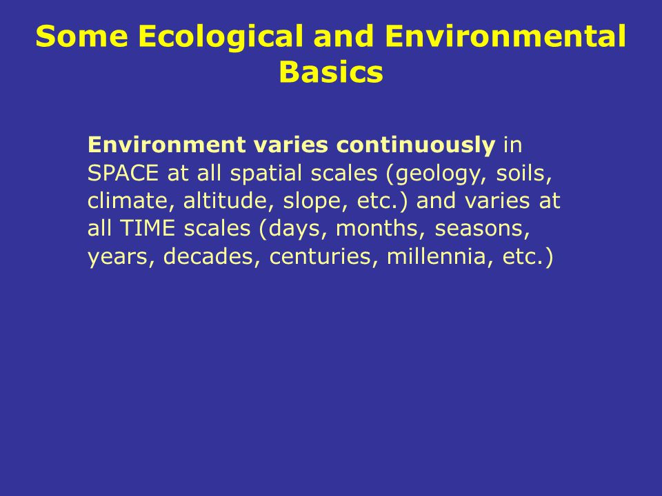 Some Ecological and Environmental Basics