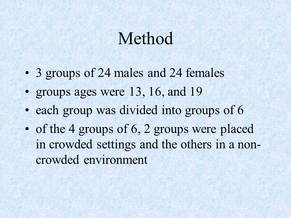 Method 3 groups of 24 males and 24 females