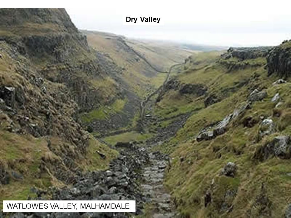 Dry Valley WATLOWES VALLEY, MALHAMDALE