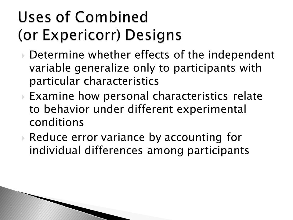 Uses of Combined (or Expericorr) Designs