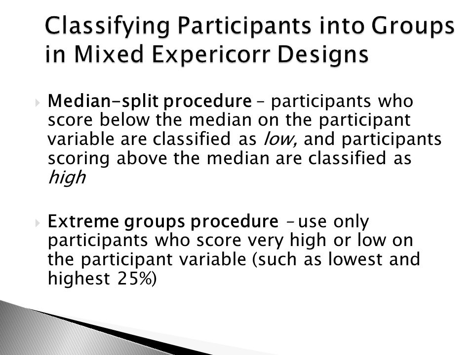 Classifying Participants into Groups in Mixed Expericorr Designs