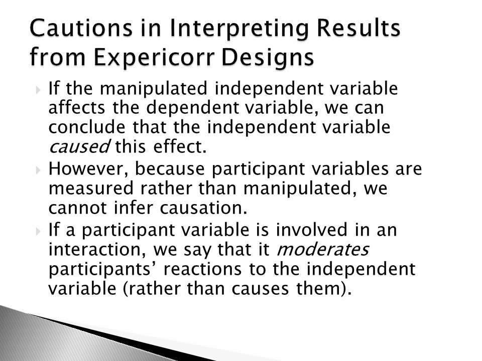 Cautions in Interpreting Results from Expericorr Designs