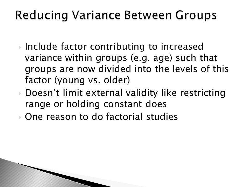 Reducing Variance Between Groups