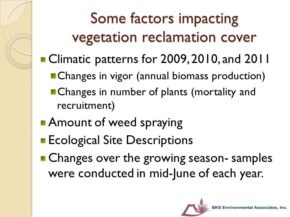 Some factors impacting vegetation reclamation cover