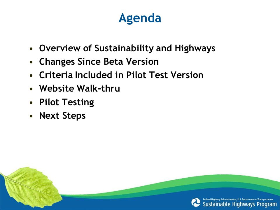 Agenda Overview of Sustainability and Highways