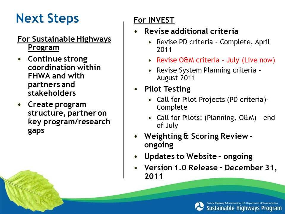 Next Steps For INVEST Revise additional criteria