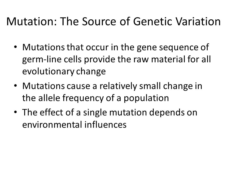 Mutation: The Source of Genetic Variation