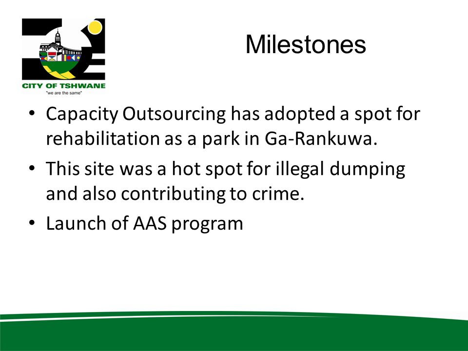 Milestones Capacity Outsourcing has adopted a spot for rehabilitation as a park in Ga-Rankuwa.