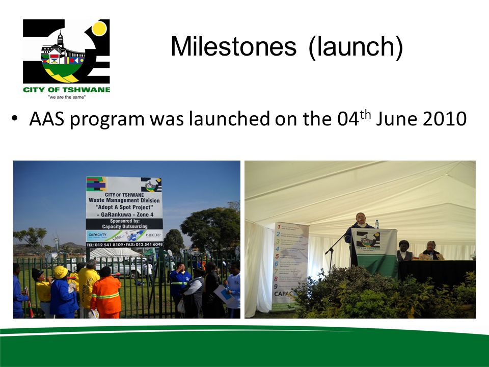 Milestones (launch) AAS program was launched on the 04th June 2010