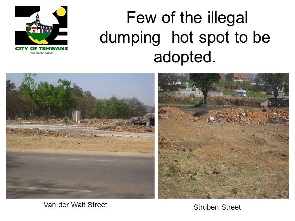 Few of the illegal dumping hot spot to be adopted.