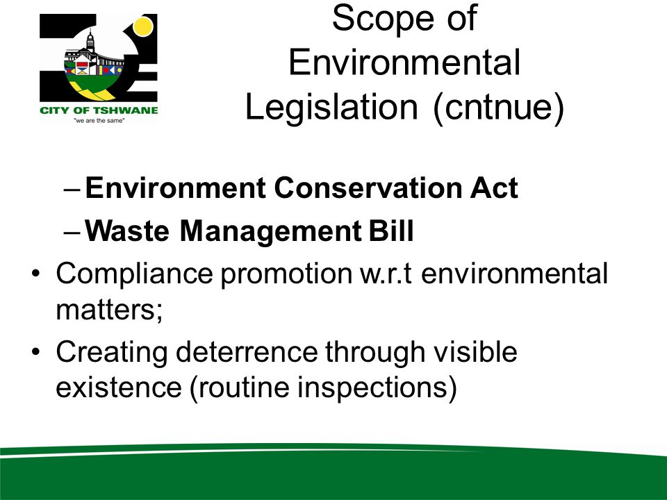 Scope of Environmental Legislation (cntnue)