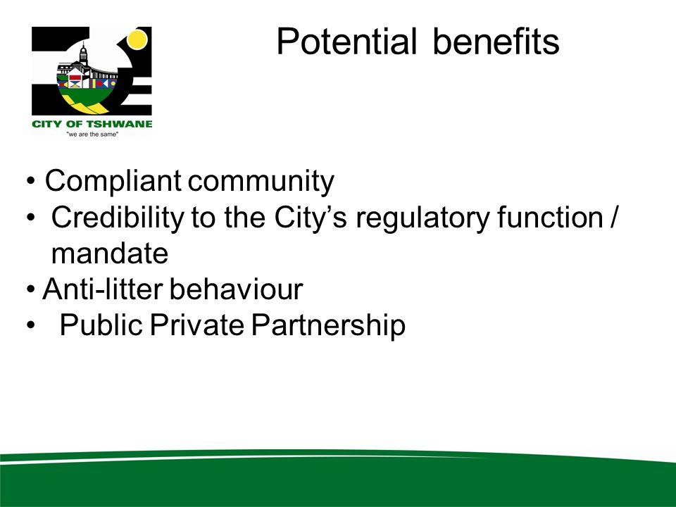 Potential benefits Compliant community
