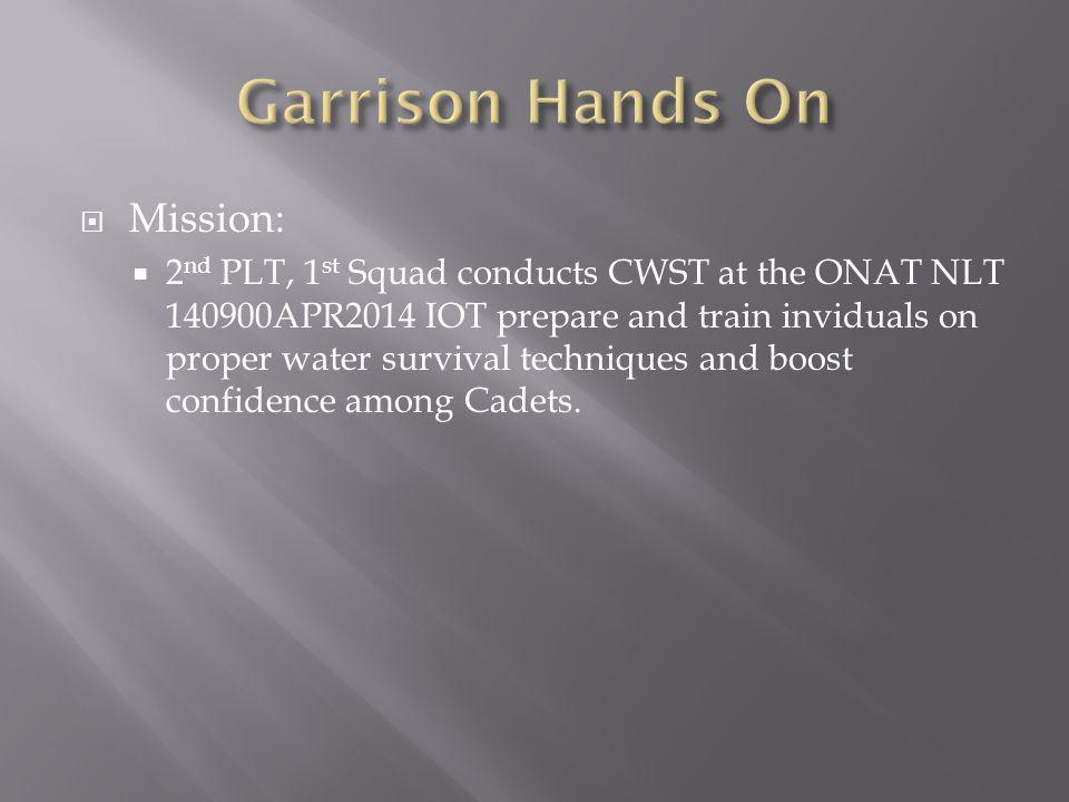 Garrison Hands On Mission: