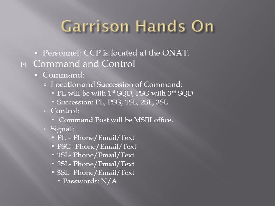 Garrison Hands On Command and Control