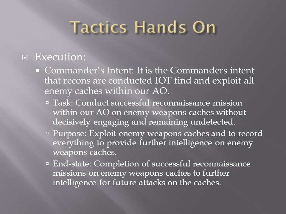 Tactics Hands On Execution: