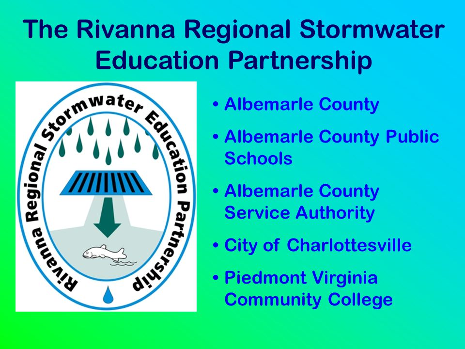 The Rivanna Regional Stormwater Education Partnership
