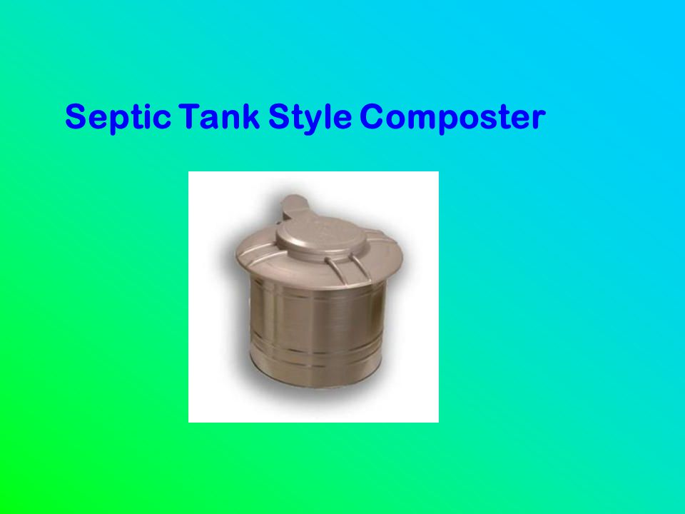 Septic Tank Style Composter