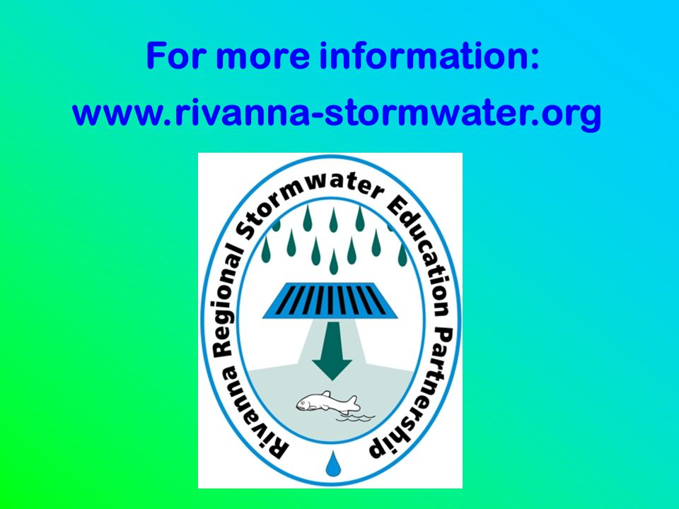 For more information: www.rivanna-stormwater.org