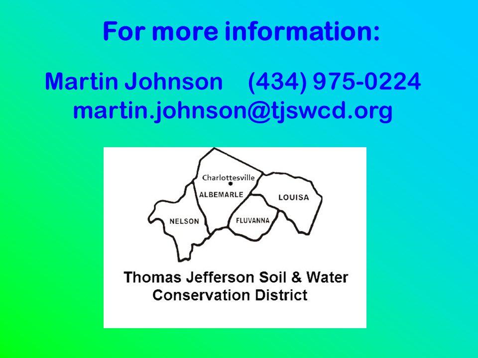 Martin Johnson (434) 975-0224 martin.johnson@tjswcd.org