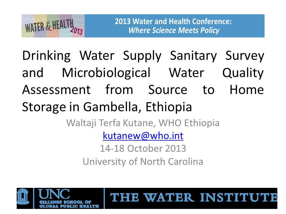 Drinking Water Supply Sanitary Survey and Microbiological Water Quality Assessment from Source to Home Storage in Gambella, Ethiopia