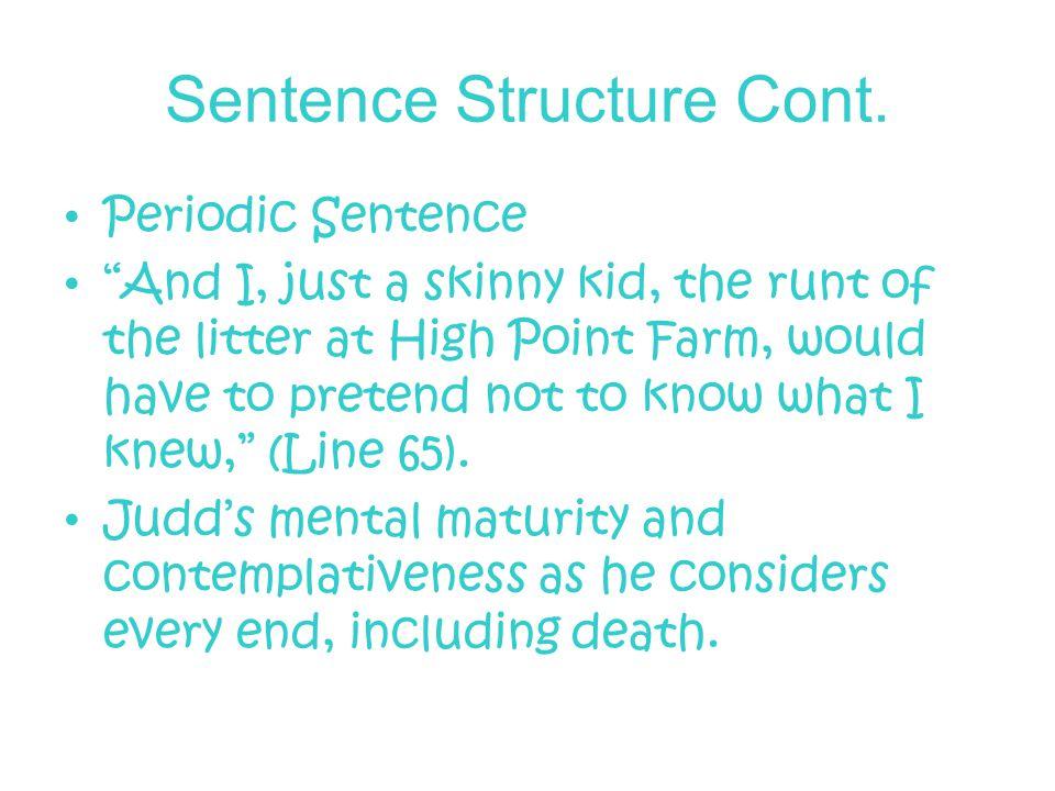 Sentence Structure Cont.
