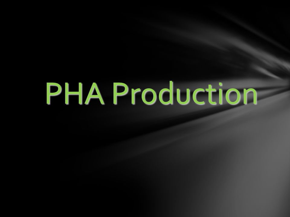 PHA Production