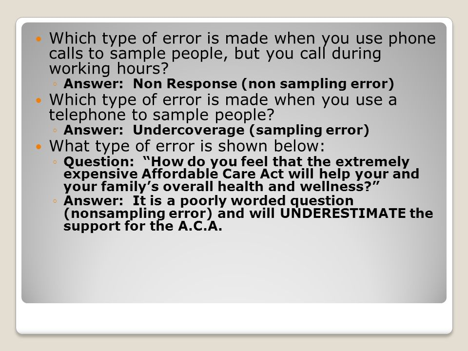 Which type of error is made when you use a telephone to sample people