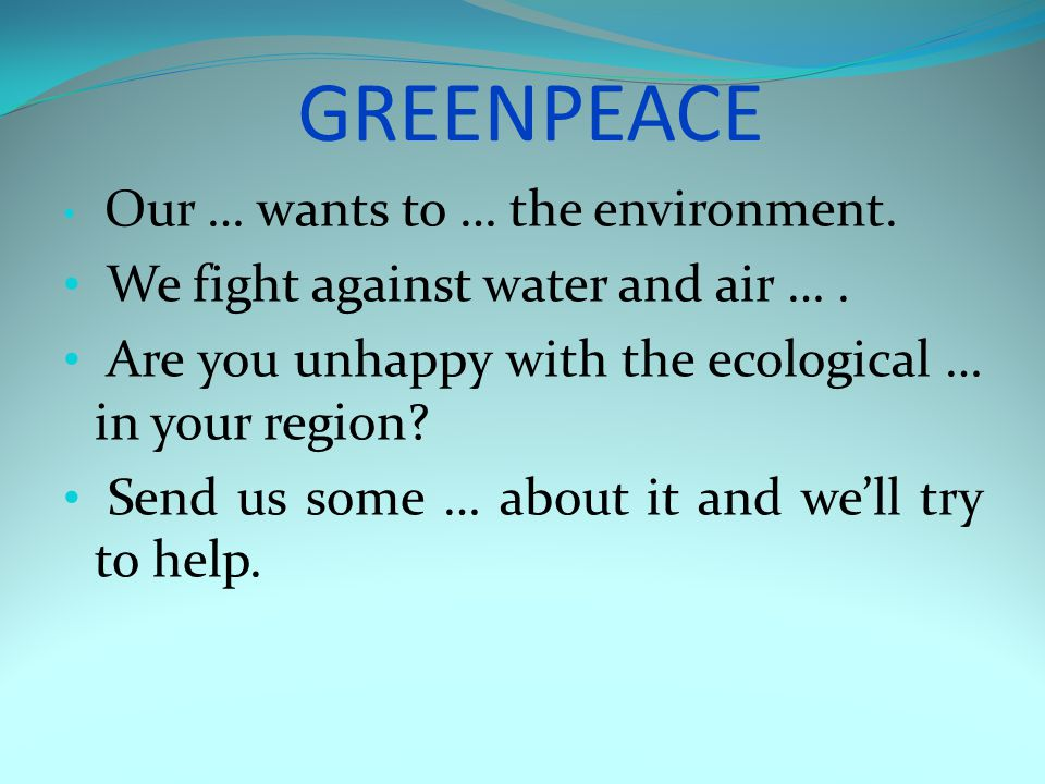 GREENPEACE We fight against water and air … .
