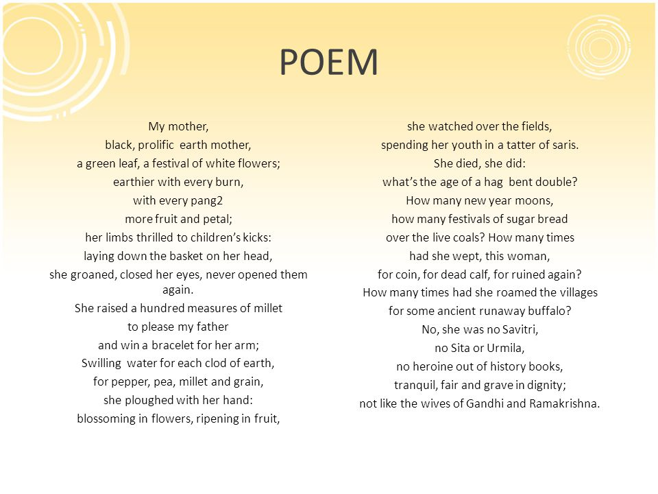 POEM My mother, black, prolific earth mother,