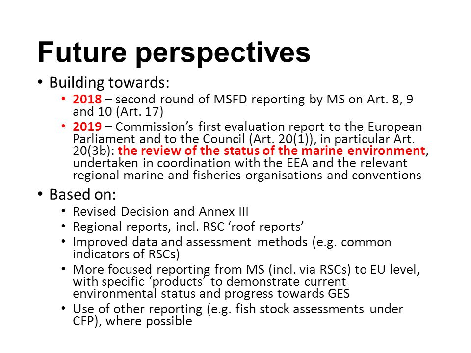Future perspectives Building towards: Based on: