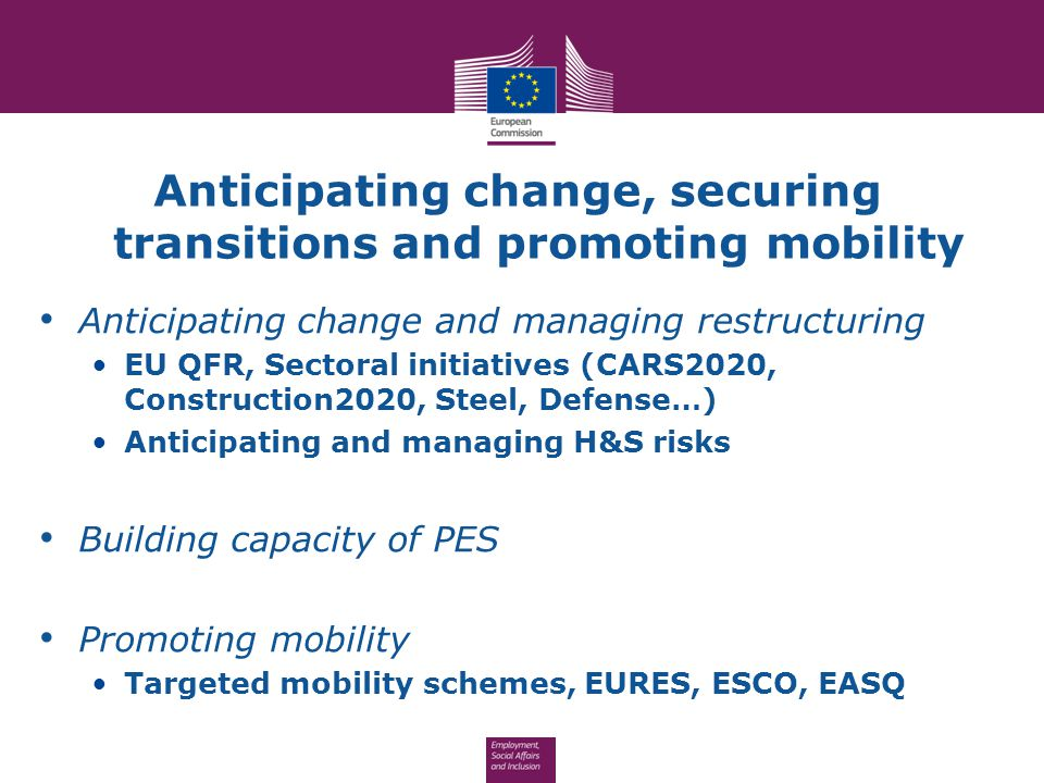 Anticipating change, securing transitions and promoting mobility