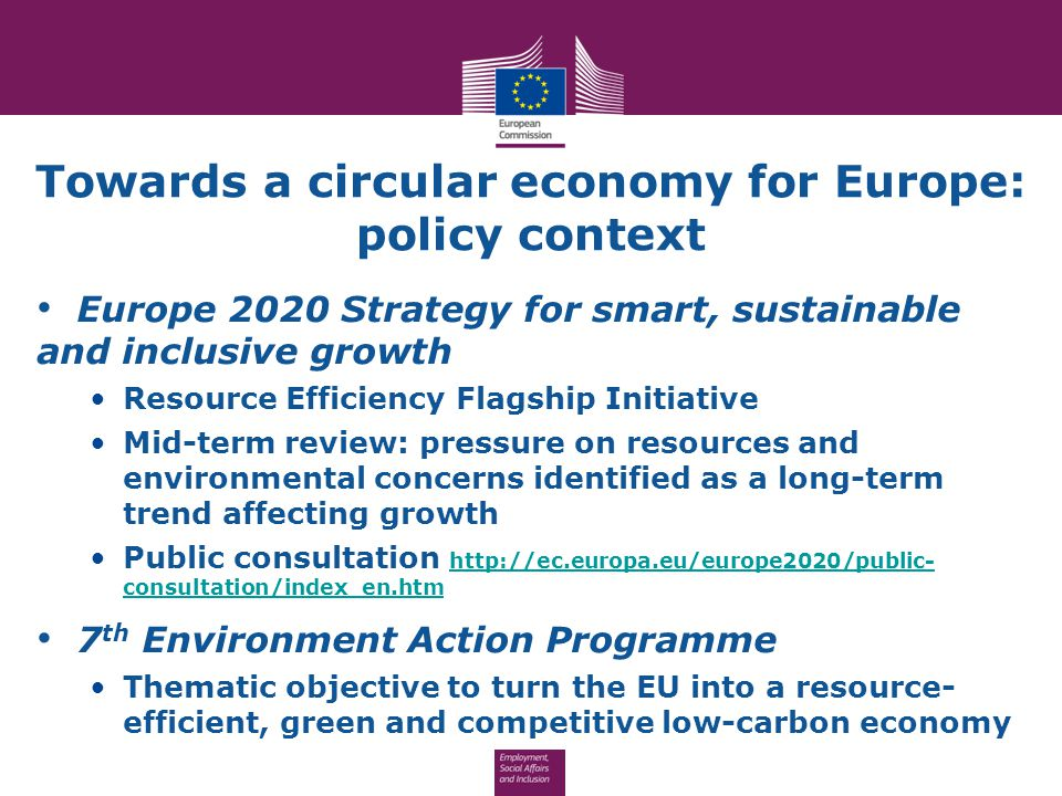Towards a circular economy for Europe: policy context