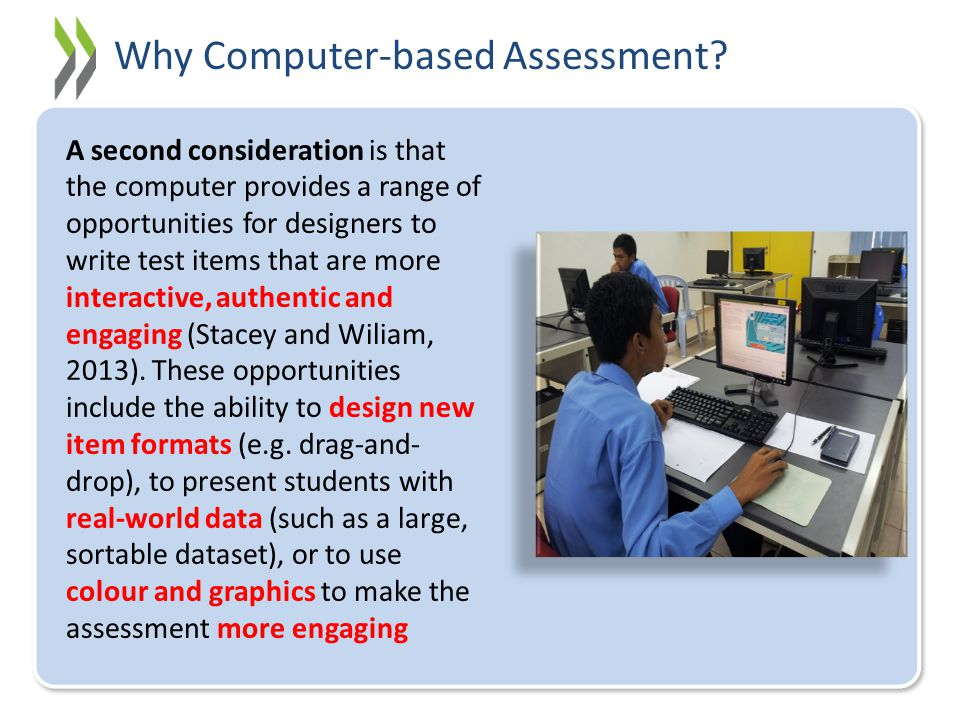 Why Computer-based Assessment