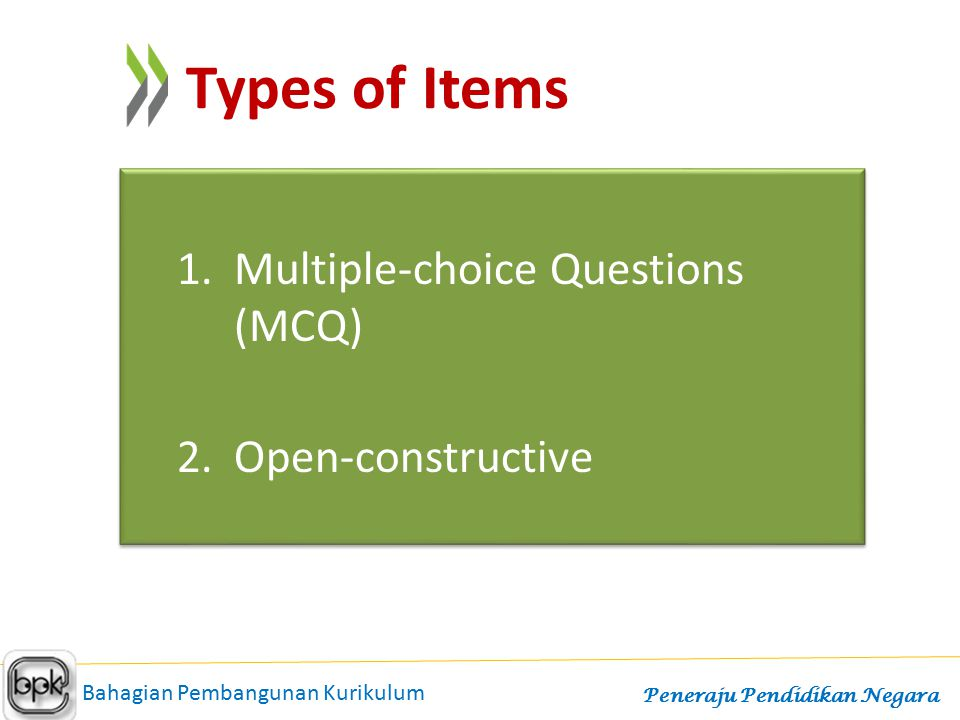 Multiple-choice Questions (MCQ) Open-constructive