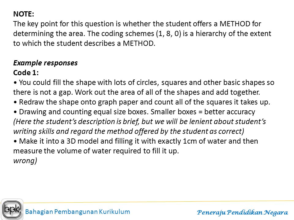 to which the student describes a METHOD. Example responses Code 1: