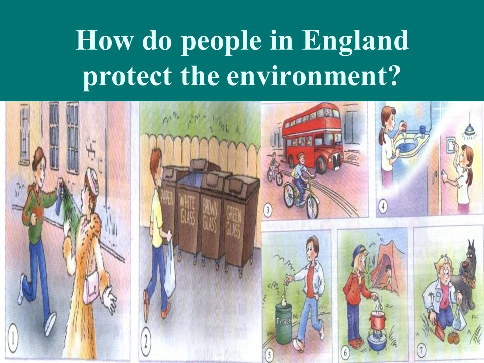 How do people in England protect the environment
