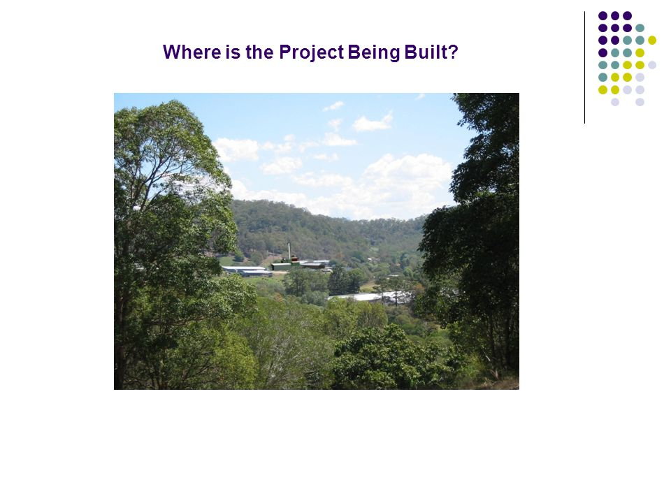 Where is the Project Being Built
