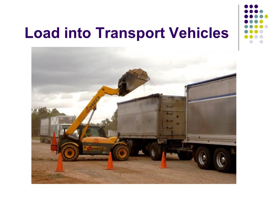 Load into Transport Vehicles
