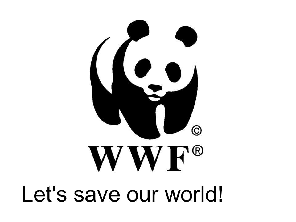 Let s save our world!