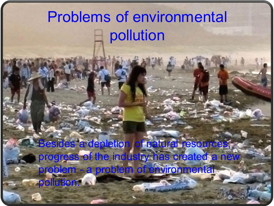 Problems of environmental pollution