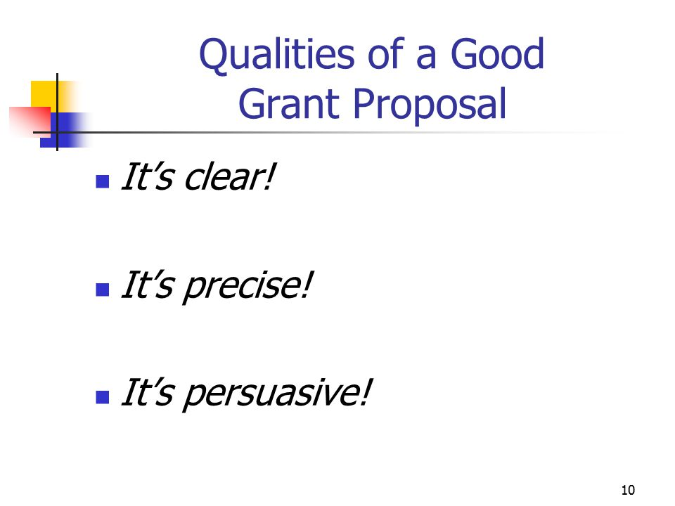 Qualities of a Good Grant Proposal