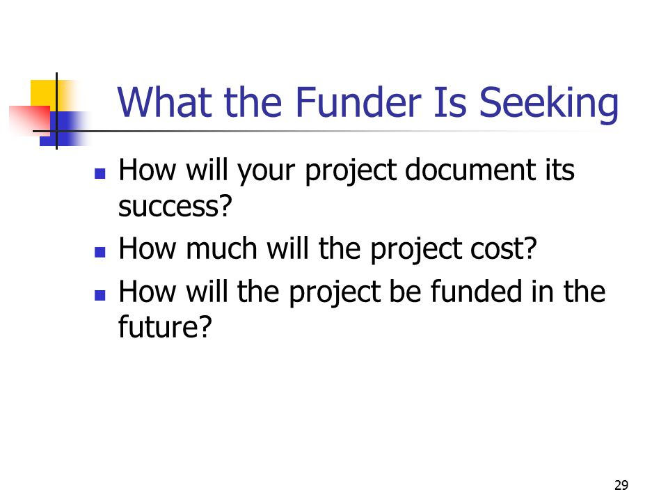 What the Funder Is Seeking