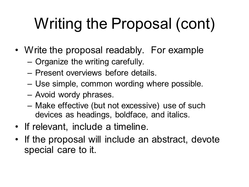 Writing the Proposal (cont)